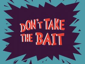 dont%20take%20the%20bait